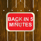 Back in 5 minutes sign — Stock Vector