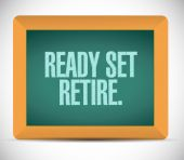 Ready set retire message illustration design — Stock Photo