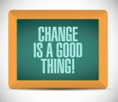 Change is a good thing message illustration — Stock Photo