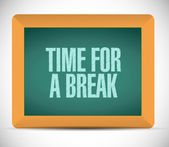 Time for a break message on a board. illustration — Stock Photo