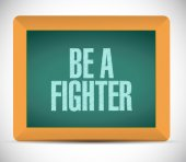 Be a fighter message illustration design — Stock Photo