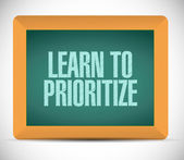 Learn to prioritize sign message illustration — Stock Photo