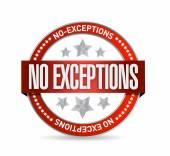 No exceptions seal illustration design — Stock Photo
