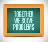 Together we solve problems message — Stock Photo