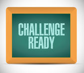Challenge ready board sign illustration — Stock Photo