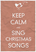 Keep Calm And Sing Christmas Song — Stock Vector