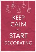 Keep Calm And Start Decorating — Stock Vector