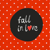 """Fall in love"" lettering — Stockvektor"