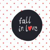 """Fall in love"" lettering — Stock Vector"