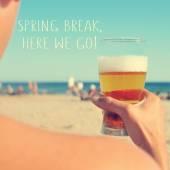Spring break, here we go text — Stock Photo