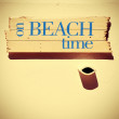 Signpost with the text on beach time, with a retro look — Zdjęcie stockowe #79293982