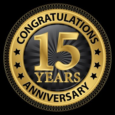 15 years anniversary congratulations gold label with ribbon, vec