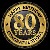 80 years happy birthday congratulations gold label, vector illus — Stockvector