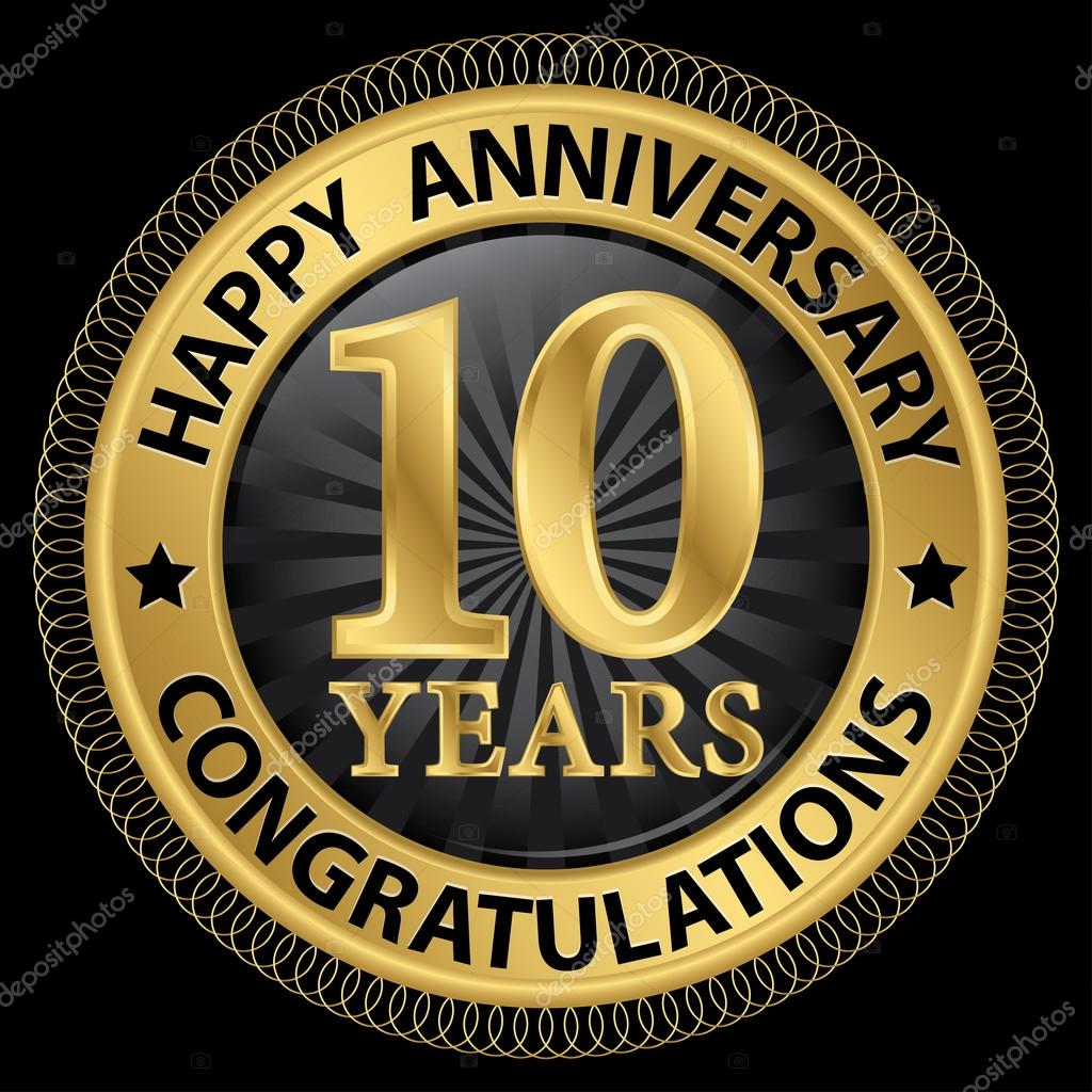 10 Years Happy Anniversary Congratulations Gold Label With