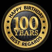 100 years happy birthday best regards gold label,vector illustra — Vettoriale Stock