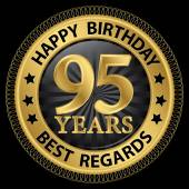 95 years happy birthday best regards gold label,vector illustrat — Vettoriale Stock