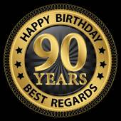 90 years happy birthday best regards gold label,vector illustrat — 图库矢量图片