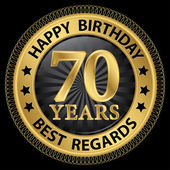 70 years happy birthday best regards gold label,vector illustrat — Vettoriale Stock