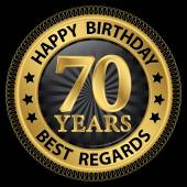70 years happy birthday best regards gold label,vector illustrat — Stockvector