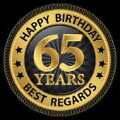 65 years happy birthday best regards gold label,vector illustrat — Vector de stock