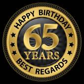 65 years happy birthday best regards gold label,vector illustrat — Stockvektor