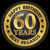 60 years happy birthday best regards gold label,vector illustrat — 图库矢量图片