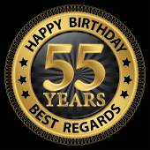 55 years happy birthday best regards gold label,vector illustrat — Vector de stock