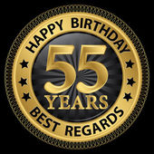 55 years happy birthday best regards gold label,vector illustrat — Stockvektor