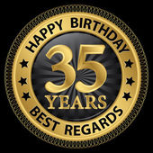 35 years happy birthday best regards gold label,vector illustrat — 图库矢量图片