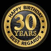30 years happy birthday best regards gold label,vector illustrat — Vector de stock