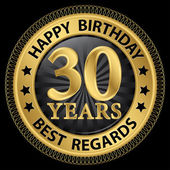 30 years happy birthday best regards gold label,vector illustrat — Stockvector