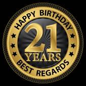 21 years happy birthday best regards gold label,vector illustrat — Vector de stock