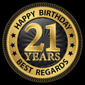 21 years happy birthday best regards gold label,vector illustrat — Cтоковый вектор