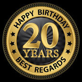 20 years happy birthday best regards gold label,vector illustrat — Vettoriale Stock