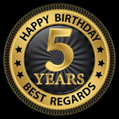 5 years happy birthday best regards gold label,vector illustrati — Vector de stock