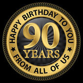 90 years happy birthday to you from all of us gold label,vector  — Stock Vector