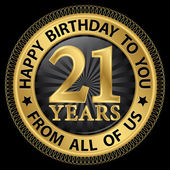 21 years happy birthday to you from all of us gold label,vector  — Stock Vector