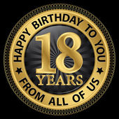 18 years happy birthday to you from all of us gold label,vector  — Stock Vector