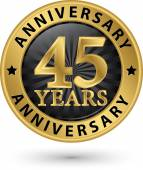 45 years anniversary gold label, vector illustration  — Stock Vector