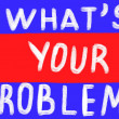 What's your problem? — Stock Photo #52608093