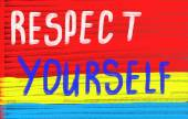 Respect yourself concept — Stock Photo