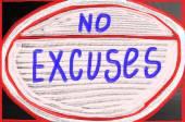 No excuses concept — Stock Photo