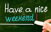 Have a nice weekend! — Stock Photo