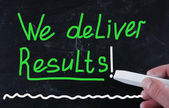 We deliver results! — Stock Photo