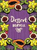 Dessert menu Design card with fresh fruits — Stock Vector