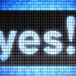 """""""Yes"""" on the screen — Stock Photo #72862675"""