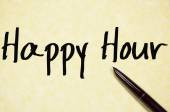 Happy hour text write on paper — Stock Photo
