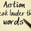 Action speak louder than words text write on paper — Stock Photo #64895199