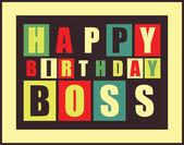 Happy birthday card. Happy birthday boss. — Stock Vector