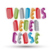 Wonders Never Cease greeting phrase made with 3d retro style geo — Stock Vector
